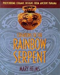 Creations of the Rainbow Serpent: Polychrome Ceramic Designs from Ancient Panama