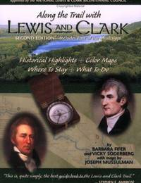 Along the Trail with Lewis and Clark (Lewis & Clark Expedition)