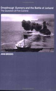 Dreadnought Gunnery and The Battle Of Jutland