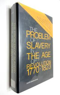 image of Problem of Slavery in the Age of Revolution, 1770-1823