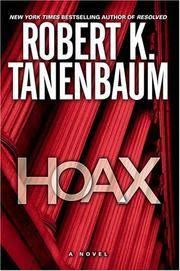 Hoax by Tanenbaum, Robert K