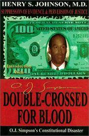 Double-Crossed for Blood: O. J. Simpson's Constitutional Disaster- Suppression of Evidence...