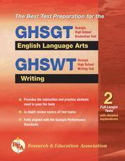 GHSGT & GHSWT English Language Arts and Writing (REA) (Georgia GHSGT Test Preparation)