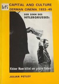 Capital and Culture: German Cinema, 1933-45