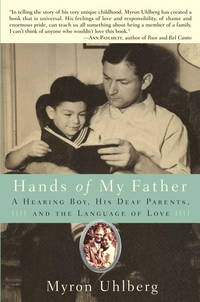 HANDS OF MY FATHER : A HEARING BOY  HIS