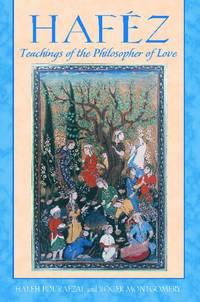 Hafez : Teachings of the Philospher of Love