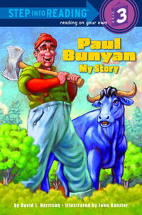Paul Bunyon: My Story