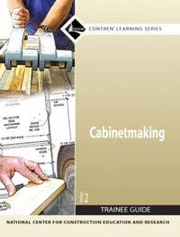 27501 07 Cabinetmaking Trainee Guide