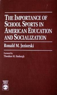 The Importance of School Sports in American Education and Socialization