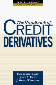 Handbook of Credit Derivatives (Irwin Library of Investment & Finance)