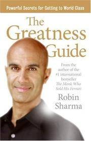 The Greatness Guide: Powerful Secrets for Getting to World Class by Robin Sharma - Hardcover - from Discover Books (SKU: 3279182818)