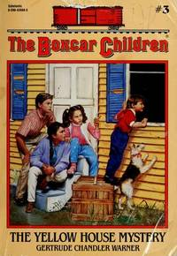 The Boxcar Children: the Yellow House Mystery by  Gertrude Chandler Warner - Paperback - 1981 - from Melissa E Anderson (SKU: 02487)