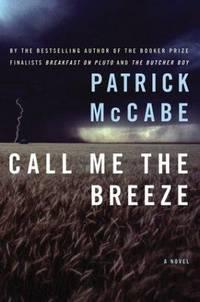 Call Me the Breeze: A Novel