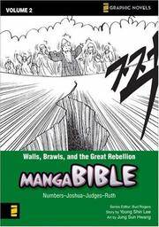 Walls, Brawls, and the Great Rebellion: Numbers-Joshua-Judges-Ruth (Z Graphic Novels / Manga Bible)