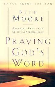 Praying Gods Word by Beth Moore - Paperback - Lrg - 2002-09-01 - from Ergodebooks (SKU: DADAX0802727883)