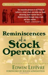 Reminiscences of a Stock Operator by  Edwin Lefevre - Paperback - Later prt. - 2006 - from Abacus Bookshop and Biblio.com