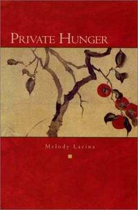 Private Hunger: Poems