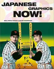 Japanese Graphics Now! by  Gisela & Julius Wiedemann (editors) Kozak - 1st - 2006 - from Abacus Bookshop and Biblio.com