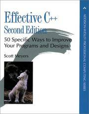 Effective C++: 50 Specific Ways to Improve Your Programs and Design (2nd Edition) (Addison-Wesley...