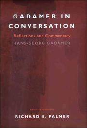 Gadamer in Conversation. Reflections and Commentary. Edited and translated by Richard E. Palmer