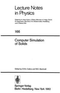 Computer Simulation of Solids (Lecture Notes in Physics)