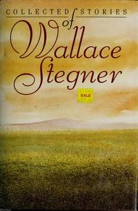 Collected Stories of Wallace Stegner by  Wallace Stegner - First Edition Wings  - 1994 - from Joe Hagood- Books  (SKU: 000380)