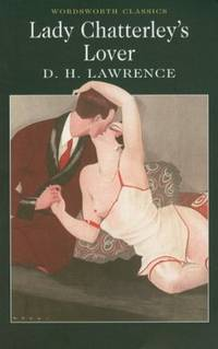 Lady Chatterley's Lover (Wordsworth Classics) by  D.H Lawrence - Paperback - from Good Deals On Used Books and Biblio.com
