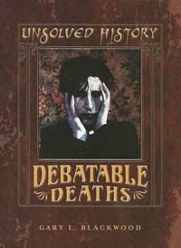 Debatable Deaths by  Gary L Blackwood - 2005 - from Born 2 Read Books (SKU: 54108)
