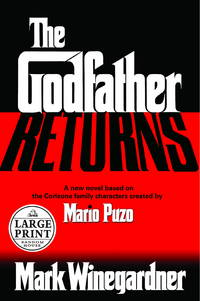 Godfather Returns, The - Doubleday Large Print Home Library Edition