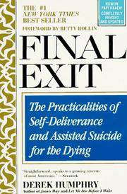 Final Exit by  Derek Humphry - Paperback - 1992 - from The Book Women and Biblio.com
