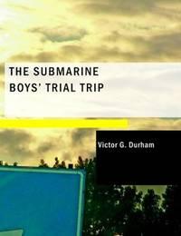 The Submarine Boys' Trial Trip