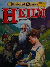 image of Heidi: Illustrated Childrens Classics (Illustrated Classic)