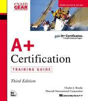 A+ Certification Training Guide
