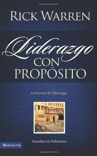 Liderazgo con proposito: Lesson on Leadership from Nehemiah (Spanish Edition)