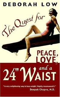 """The Quest for Peace, Love, and a 24"""" Waist"""