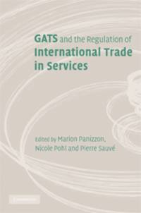 GATS and the Regulation of International Trade in Services: World Trade Forum