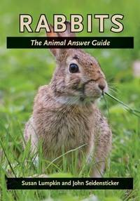 Rabbits : The Animal Answer Guide
