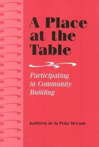 A Place at the Table: Participating in Community Building