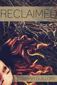 RECLAIMED by  SARAH GUILLORY - Paperback - from Book Outlet and Biblio.co.uk