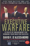 image of Executive Warfare: 10 Rules of Engagement for Winning Your War for Success