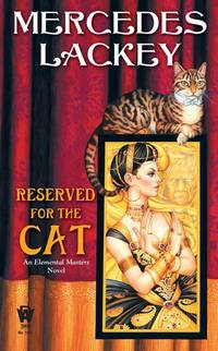 Reserved for the Cat, Volume 5 (Elemental Masters)