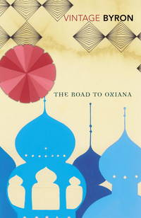image of ROAD TO OXIANA, THE