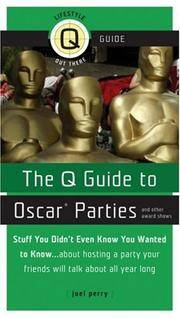 Q Guide To Oscar And Other Award Parties