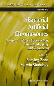 Bacterial Artificial Chromosomes: Volume 1: Library Construction, Physical Mapping, and Sequencing (Methods in Molecular Biology) by Shaying Zhao and - Hardcover - from TheBooksSaga and Biblio.com