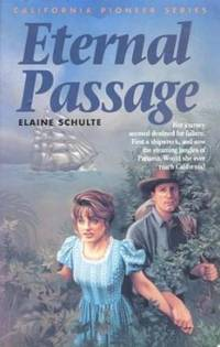 Eternal Passage (California Pioneer Series, Book 3)