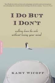 I Do But I Don't