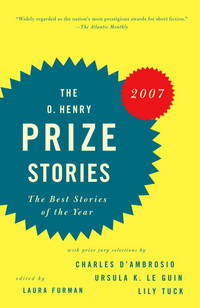 The O. Henry Prize Stories 2007: The Best Stories of the Year