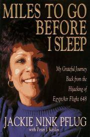 Miles to Go Before I Sleep: My Grateful Journey Back from the Hijacking of Egyptair Flight 648