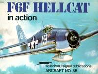 F6F HELLCAT IN ACTION: AIRCRAFT NO. 36 by  Jim Sullivan - Paperback - 1979 - from Koster's Collectible Books (SKU: INVENT012396I)