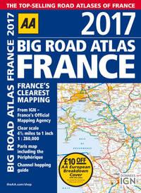 Big Road Atlas France 2017 (Aa Big Road Atlas)